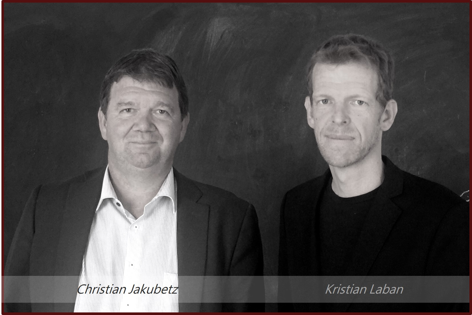 Christian Jakubetz und Kristian Laban Owner of Jakubetz & Laban 2017